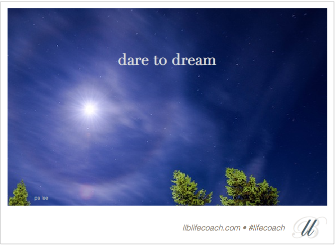 dare to dream LLB Life Coach